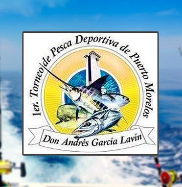 Torneo de Pesca Deportiva Puerto Morelos